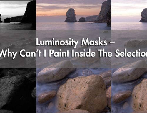 Luminosity Masks – Why Can't I Paint Inside The Selection?