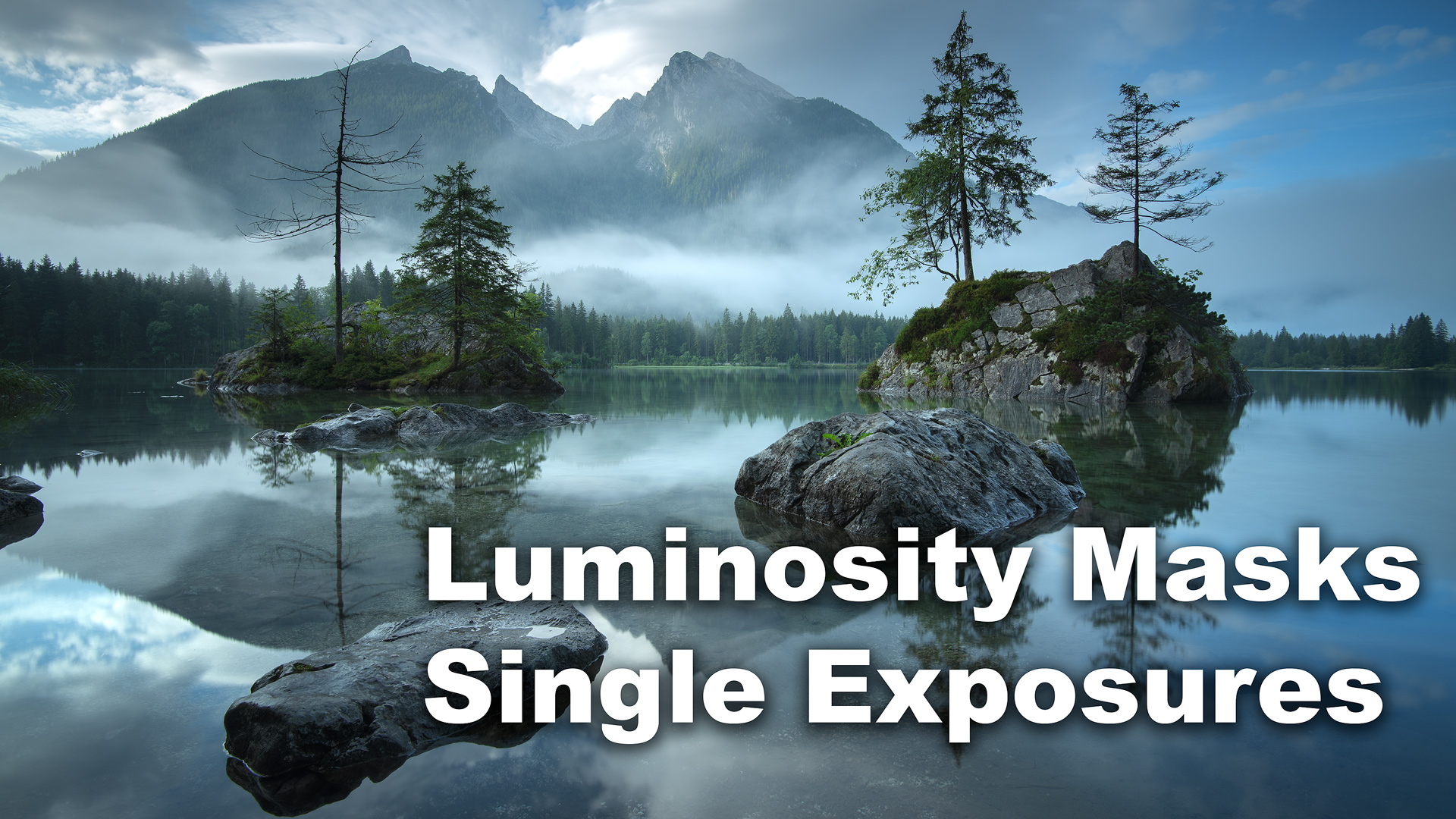 Tutorial: How To Use Luminosity Masks and Single Exposures (One Exposure)