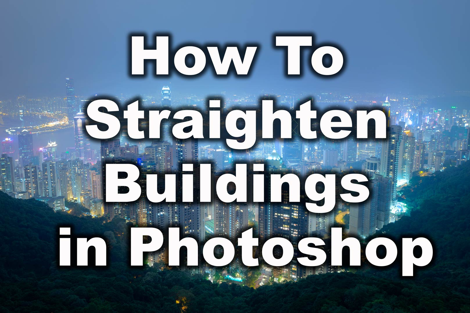 How to Straighten Buildings in Photoshop