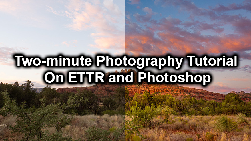 Two-minute Photography Tutorial On ETTR and Photoshop