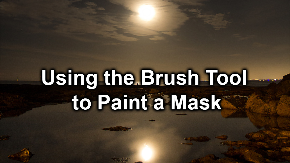 Using the Brush Tool to Paint a Mask