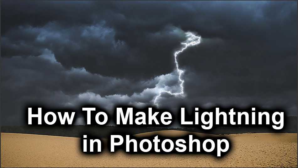 How to Create Lightning in Photoshop
