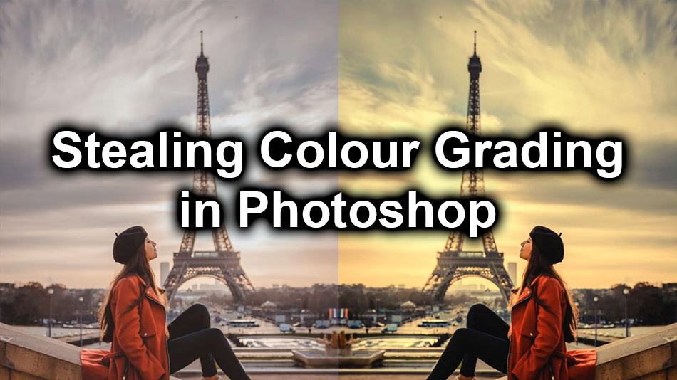 stealing colour grading in photoshop