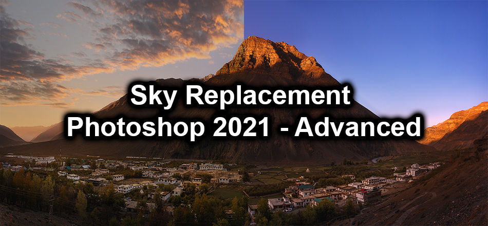 Sky Replacement on Photoshop 2021 – Advanced