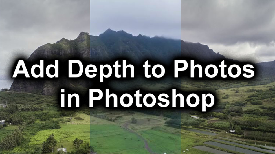 Add Depth to Photos in Photoshop