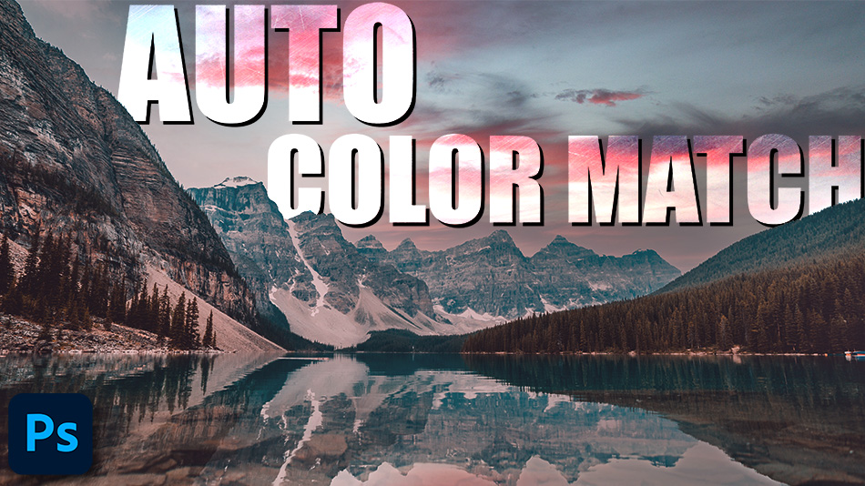 How To Auto Color Match in Photoshop
