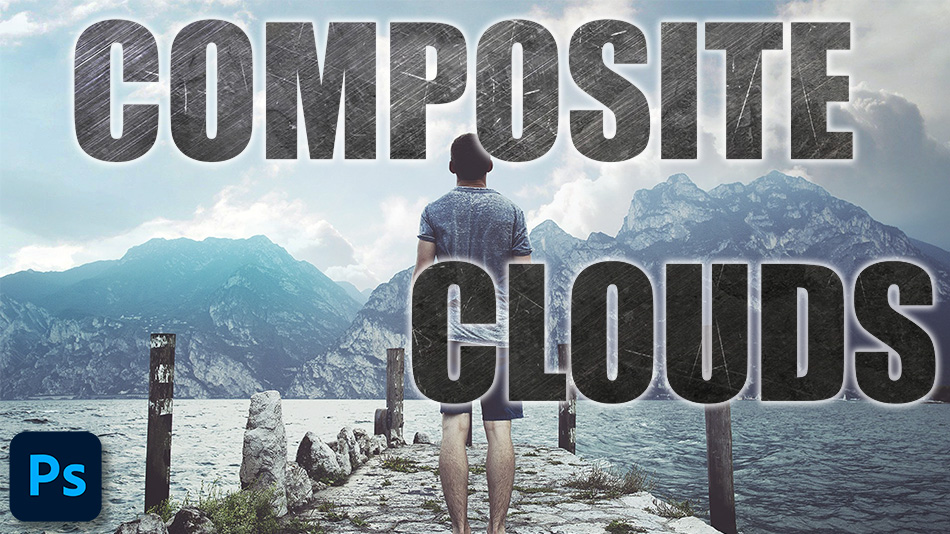 How to Make A Composite To Add Clouds in Photoshop